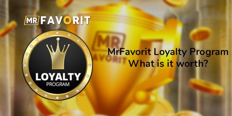 MrFavorit Loyalty program