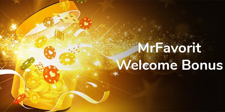 MrFavorit welcome bonus