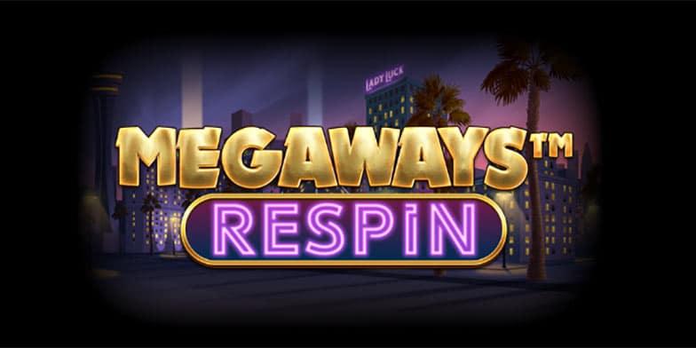Megaways™ Respin slot review