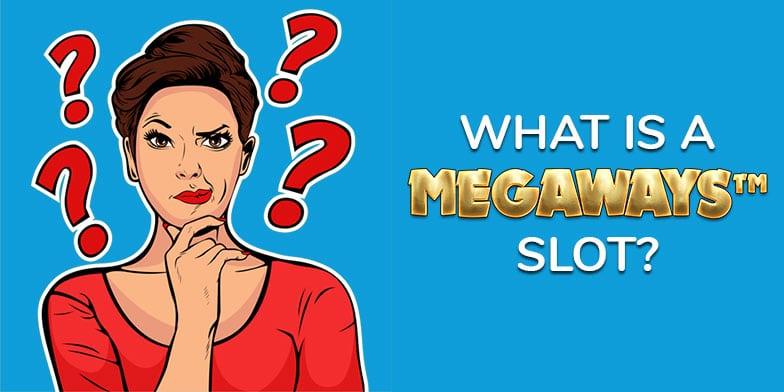 Megaways™ slot: what is it?