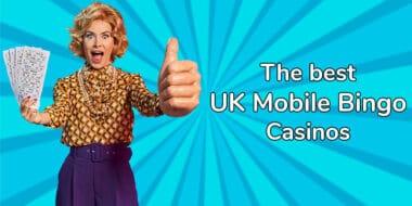 Best UK casinos to play mobile bingo